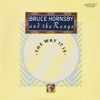 Cover Bruce Hornsby And The Range - The Way It Is