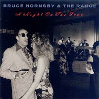 Cover Bruce Hornsby & The Range - A Night On The Town