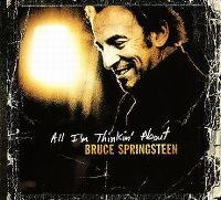 Cover Bruce Springsteen - All I'm Thinkin' About