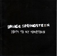 Cover Bruce Springsteen - Death To My Hometown