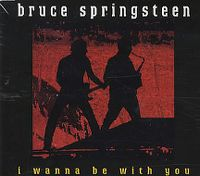 Cover Bruce Springsteen - I Wanna Be With You