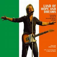 Cover Bruce Springsteen - Land Of Hope And Dreams (Springsteen On Broadway)