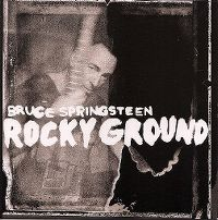 Cover Bruce Springsteen - Rocky Ground