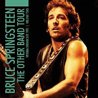 Cover Bruce Springsteen - The Other Band Tour - Verona Broadcast - Volume Two