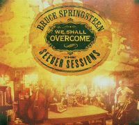 Cover Bruce Springsteen - We Shall Overcome - The Seeger Sessions