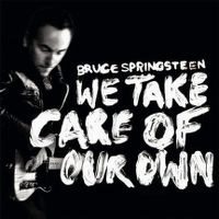 Cover Bruce Springsteen - We Take Care Of Our Own