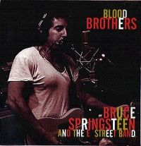 Cover Bruce Springsteen & The E Street Band - Blood Brothers