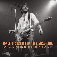 Cover Bruce Springsteen & The E Street Band - Live At My Father's Place In Roslyn, July 31, 1973