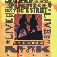 Cover Bruce Springsteen & The E Street Band - Live In New York City