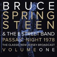 Cover Bruce Springsteen & The E Street Band - Passaic Night 1978 - The Classic New Jersey Broadcast - Volume One