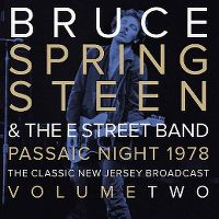 Cover Bruce Springsteen & The E Street Band - Passaic Night 1978 - The Classic New Jersey Broadcast - Volume Two