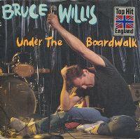 Cover Bruce Willis - Under The Boardwalk