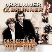 Cover Brunner & Brunner - Das Beste von 1990-1995