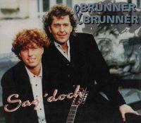 Cover Brunner & Brunner - Sag' doch