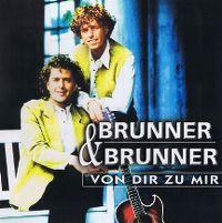 Cover Brunner & Brunner - Von Dir zu mir