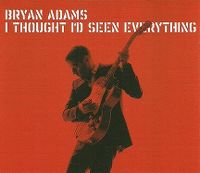 Cover Bryan Adams - I Thought I'd Seen Everything