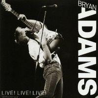 Cover Bryan Adams - Live! Live! Live!