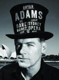 Cover Bryan Adams - The Bare Bones Tour - Live At Sydney Opera House