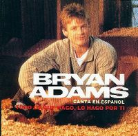 Cover Bryan Adams - Todo lo que hago, lo hago por tí