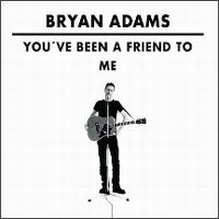 Cover Bryan Adams - You've Been A Friend To Me
