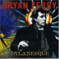 Cover Bryan Ferry - Dylanesque
