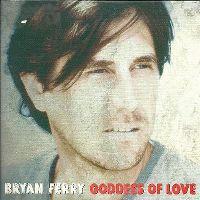 Cover Bryan Ferry - Goddess Of Love