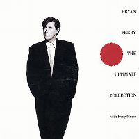 Cover Bryan Ferry with Roxy Music - The Ultimate Collection