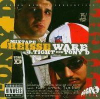 Cover B.Tight & Tony D - Heisse Ware