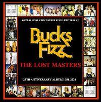 Cover Bucks Fizz - The Lost Masters: 25th Anniversary Album 1981 - 2006