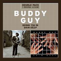 Cover Buddy Guy - Bring 'Em In / Skin Deep