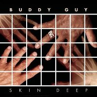Cover Buddy Guy - Skin Deep