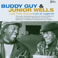 Cover Buddy Guy & Junior Wells - Last Time Around - Live At Legends