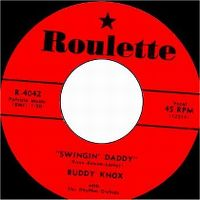 Cover Buddy Knox With The Rhythm Orchids - Swingin' Daddy