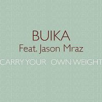 Cover Buika feat. Jason Mraz - Carry Your Own Weight