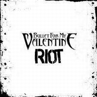 Cover Bullet For My Valentine - Riot