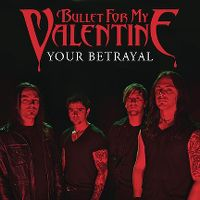 Cover Bullet For My Valentine - Your Betrayal