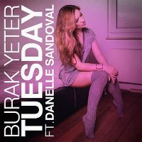 Cover Burak Yeter feat. Danelle Sandoval - Tuesday