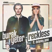 Cover Burak Yeter feat. Delaney Jane - Reckless