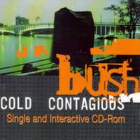 Cover Bush - Cold Contagious
