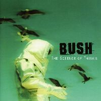 Cover Bush - The Science Of Things