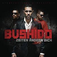 Cover Bushido - Zeiten ändern dich