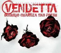 Cover Bushido, Chakuza, Eko Fresh - Vendetta