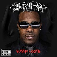 Cover Busta Rhymes - Bussin Loose