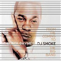 Cover Busta Rhymes / DJ Smoke - From The Coming To The Big Bang Mixtape