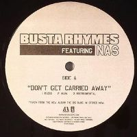 Cover Busta Rhymes feat. Nas - Don't Get Carried Away