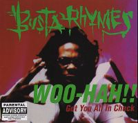 Cover Busta Rhymes feat. Rampage The Last Boy Scout - Woo-Hah!! Got You All In Check