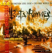 Cover Busta Rhymes features Gimme Some More - Extinction Level Event (The Final World Front)
