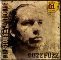 Cover Buzz Fuzz - The History Of Hardcore - The Dreamteam Edition 01