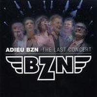 Cover BZN - Adieu BZN - The Last Concert