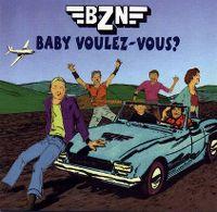 Cover BZN - Baby voulez-vous?